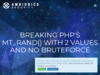 Breaking PHP's mt_rand() with 2 values and no bruteforce
